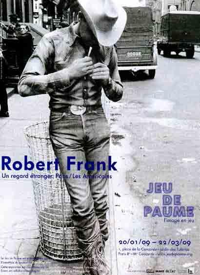 """Robert Frank, """"Un regard étranger. Paris/Les Americans - 20/01/09 - 22/03/09"""